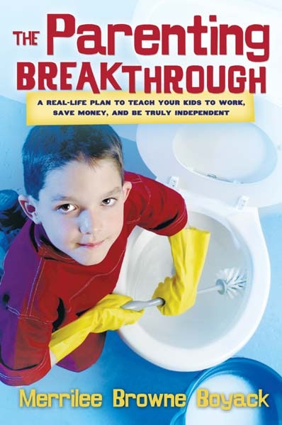 The Parenting Breakthrough by Merrilee Browne Boyack