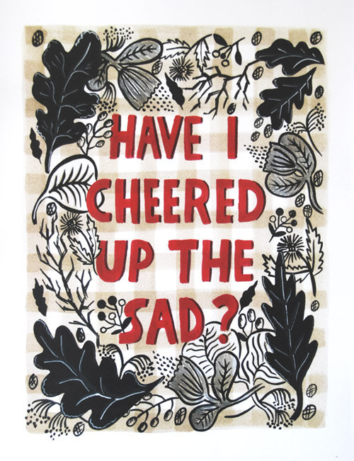 Cheered Up Print
