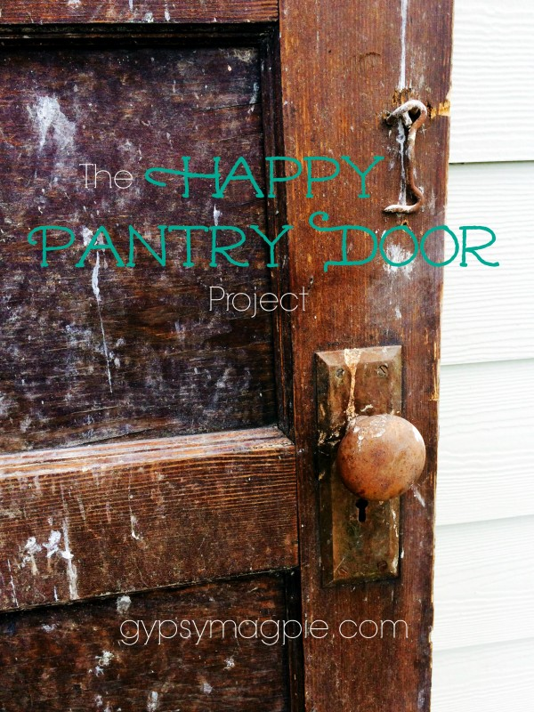 The Happy Pantry Door Project {Gypsy Magpie}