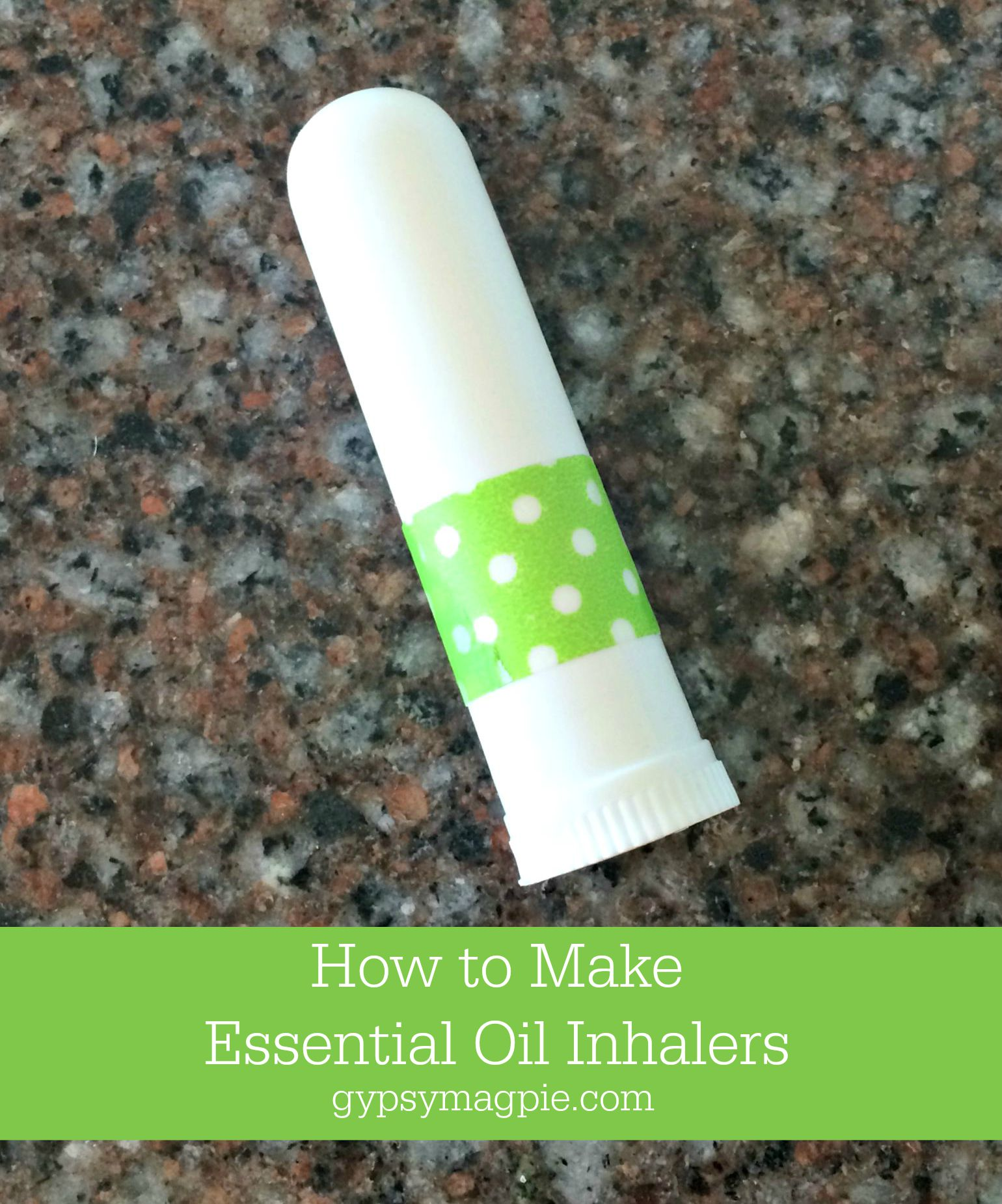 How to make your own essential oil inhalers {Gypsy Magpie}