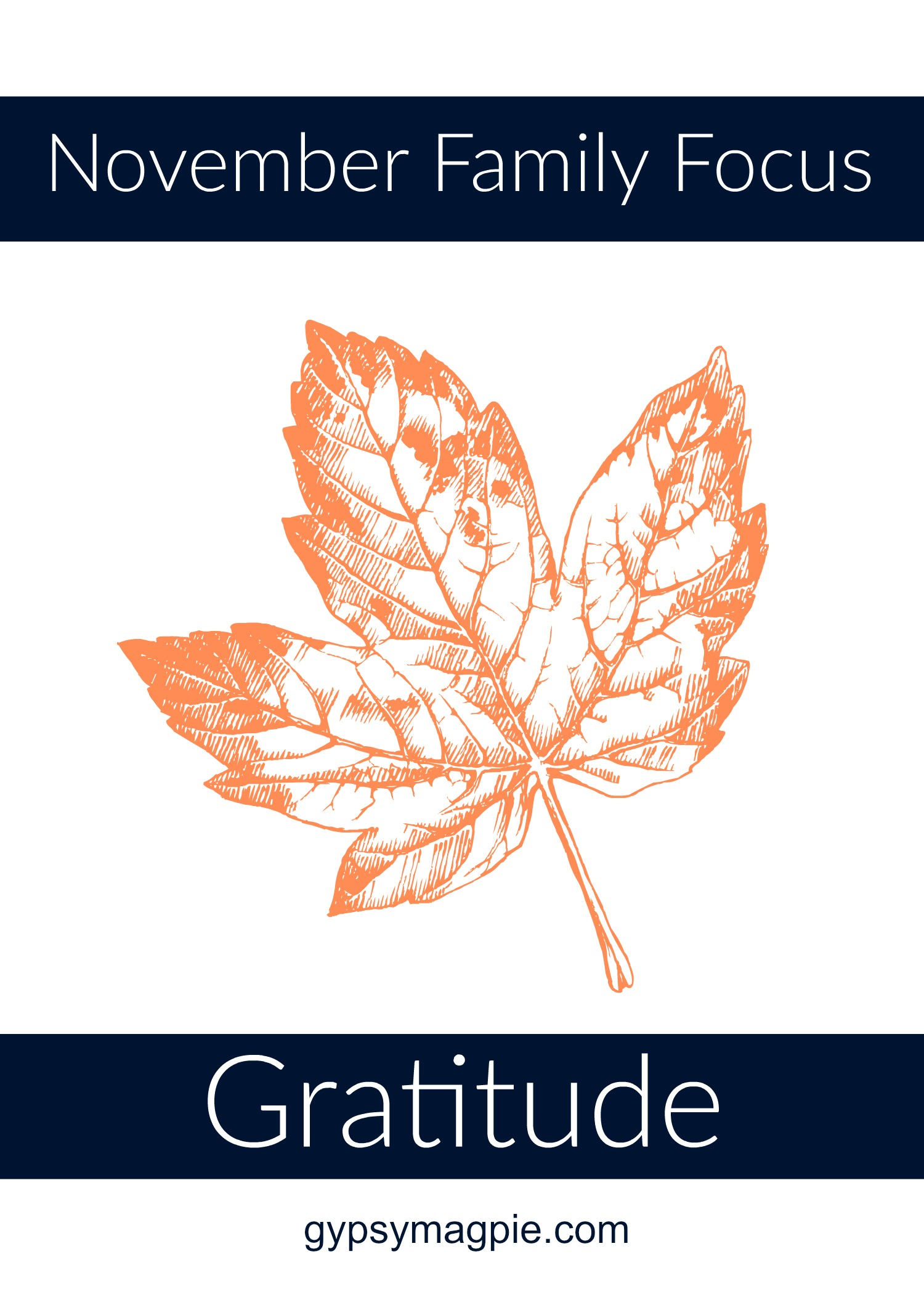 November Family Focus: Gratitude {Gypsy Magpie}