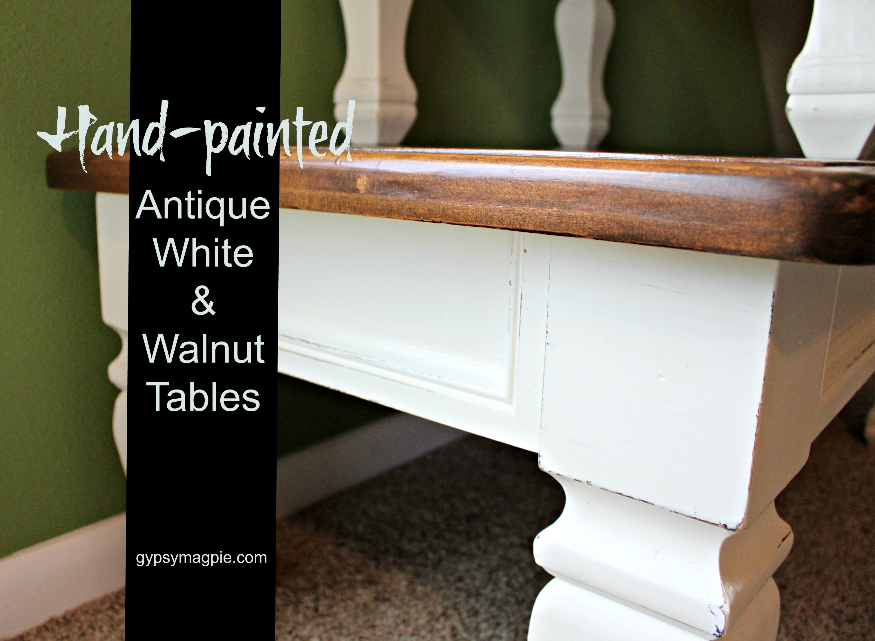Handpainted antique white and walnut tables, given a new life and a little love {Gypsy Magpie}