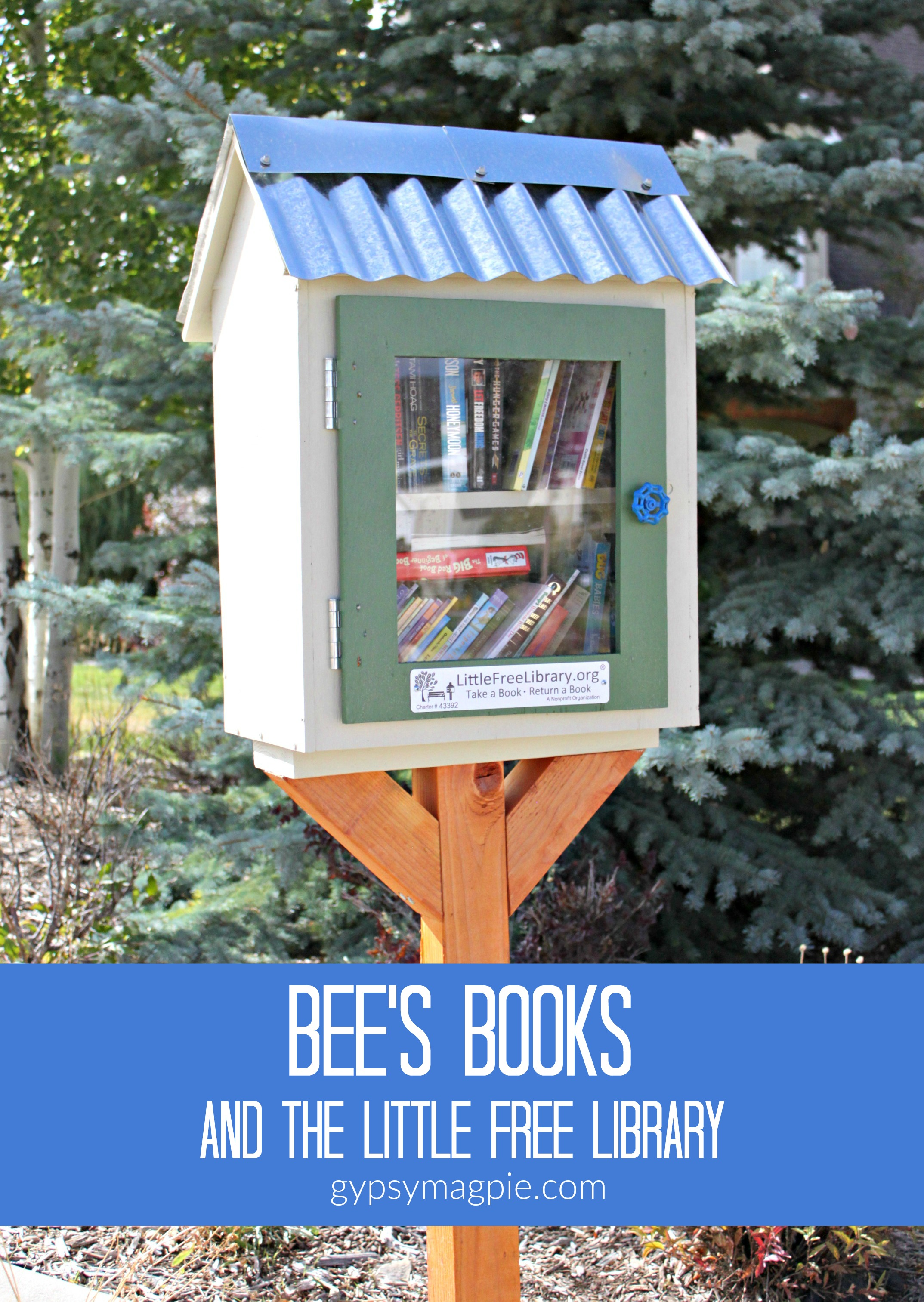 Bee's Books and Her Little Free Library | Gypsy Magpie