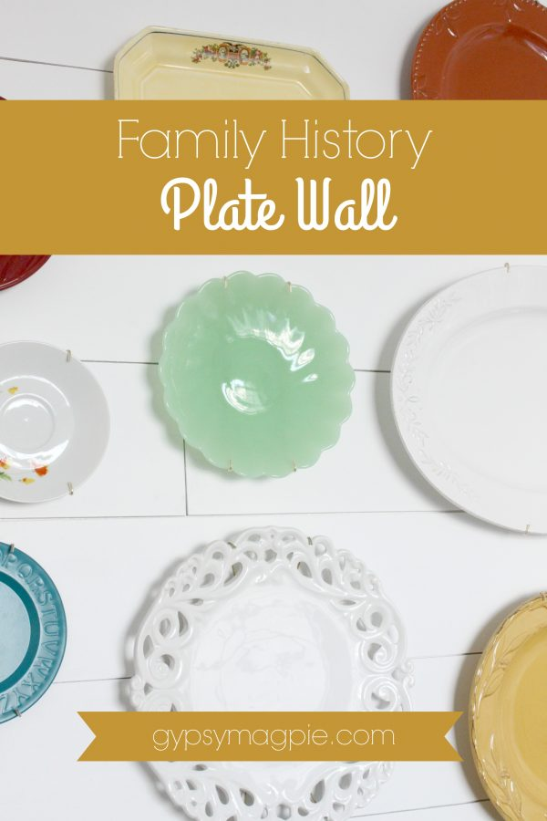 Create a family history plate wall to tell a story in your home | Gypsy Magpie