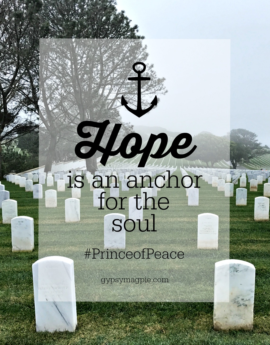 Hope is an anchor for the soul. The tender story of how a heartbroken veteran learned to hope #PrinceofPeace | Gypsy Magpie