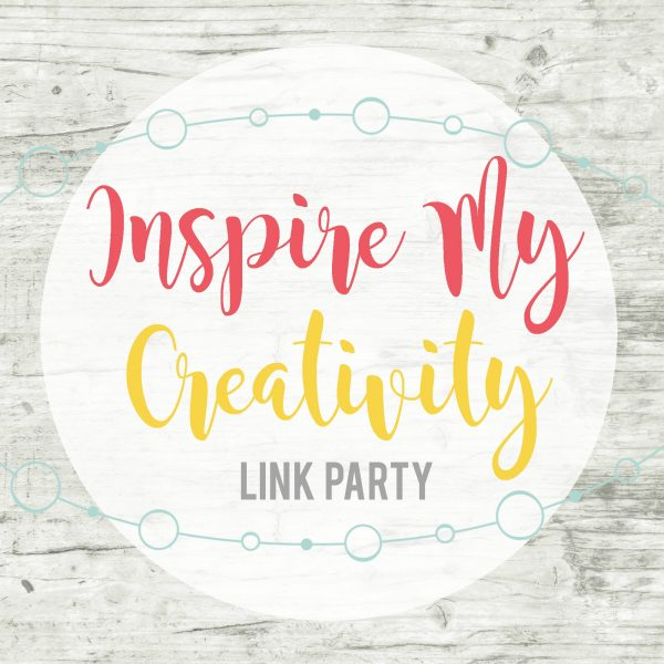 It's Inspire My Creativity Link Party time!