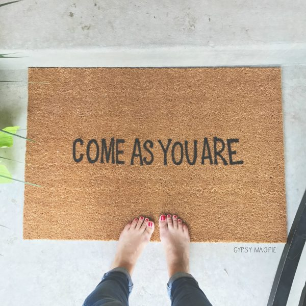 Come as you are doormat knockoff | Gypsy Magpie