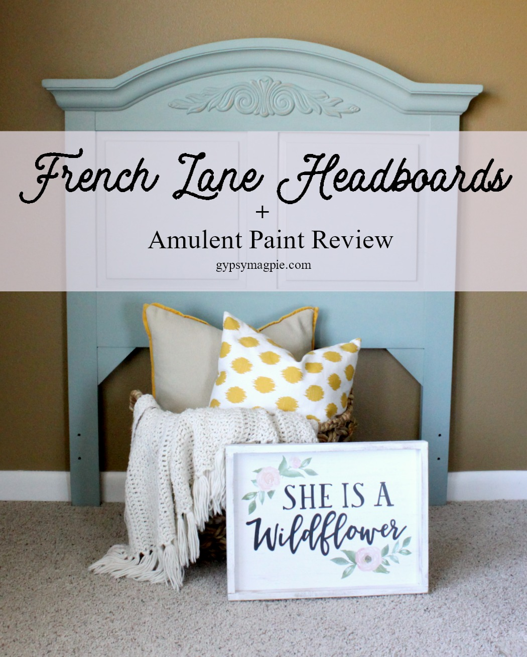 French Lane headboards plus Amulent Paint review | Gypsy Magpie