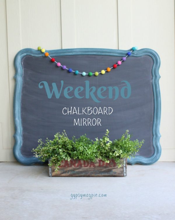 DIY Weekend farmhouse chalkboard mirror. So fun! | Gypsy Magpie