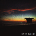 Be Still {Gypsy Magpie}