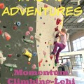 Magpie Adventures: Momentum Climbing-Lehi {Gypsy Magpie}