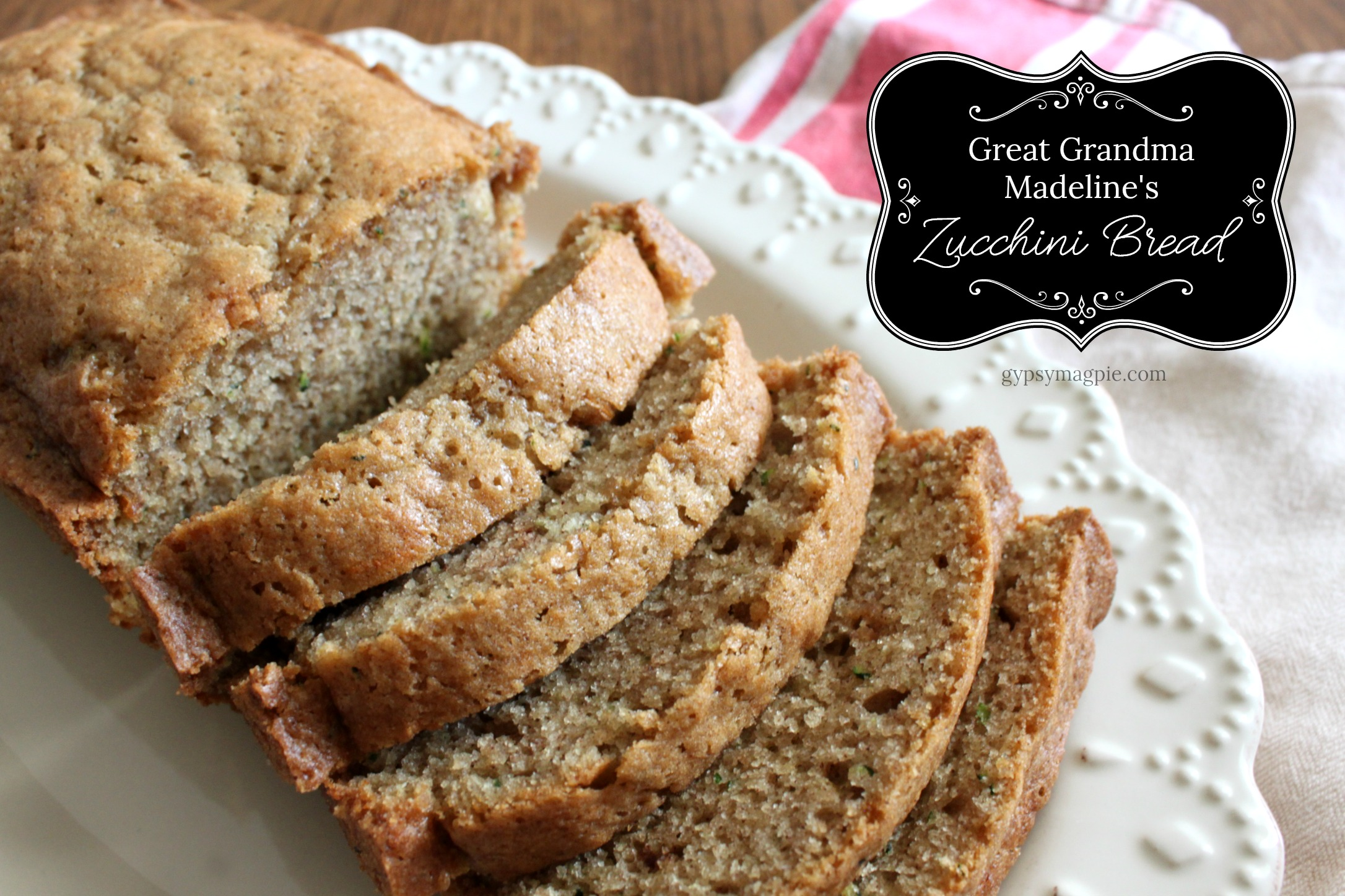 My great grandma's old fashioned zucchini bread. Love this recipe! | Gypsy Magpie