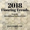 2018 Flooring Trends from the International Surfaces Event | Gypsy Magpie