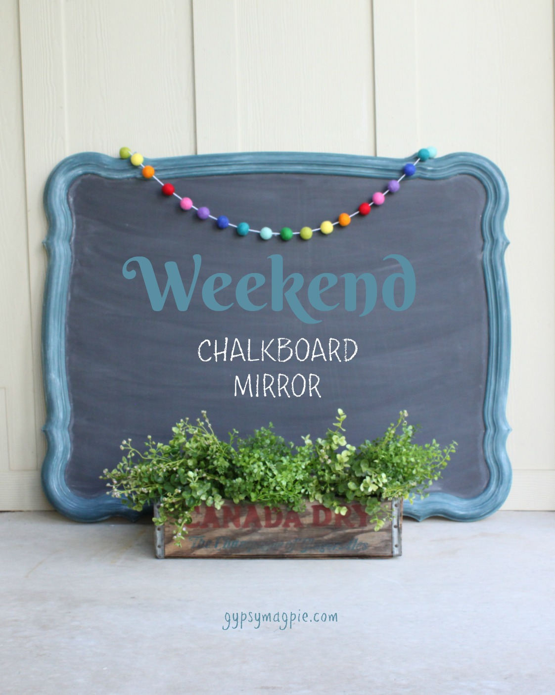 DIY Weekend chalkboard mirror. So fun! | Gypsy Magpie